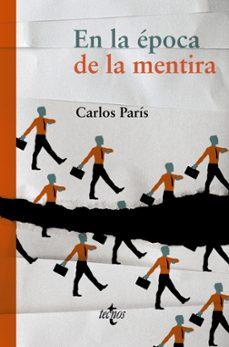 en la epoca de la mentira-carlos paris-9788430961887