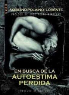 en busca de la autoestima perdida (ebook)-aquilino polaino-lorente-9788433035387