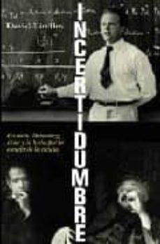Followusmedia.es Incertidumbre: Einstein, Heisenberg, Bohr Y La Lucha Por La Esenc Ia De La Ciencia Image