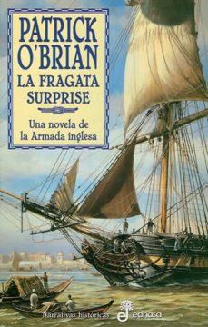la fragata surprise: una novela de la armada inglesa-patrick o brian-9788435006187