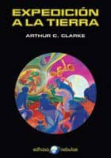 expedición a la tierra   (epub) (ebook)-arthur c. clarke-9788435046787
