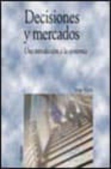 Premioinnovacionsanitaria.es Decisiones Y Mercados: Una Introduccion A La Economia Image