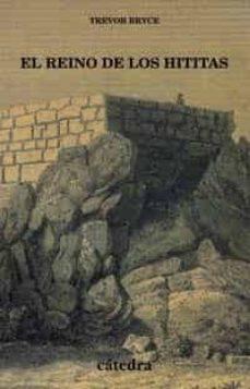 el reino de los hititas-trevor bryce-9788437619187