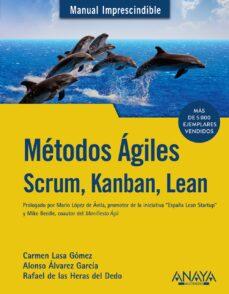 Descargar METODOS AGILES: SCRUM, KANBAN, LEAN gratis pdf - leer online