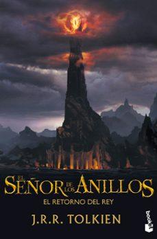 Descargas de libros electrónicos gratis epub EL RETORNO DEL REY (TRILOGIA EL SEÑOR DE LOS ANILLOS 3)  (Literatura española) de J.R.R. TOLKIEN 9788445000687