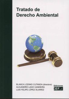 tratado de derecho ambiental-blanca lozano cutanda-9788445428887