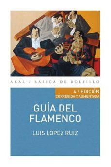 guia del flamenco-luis lopez ruiz-9788446043287