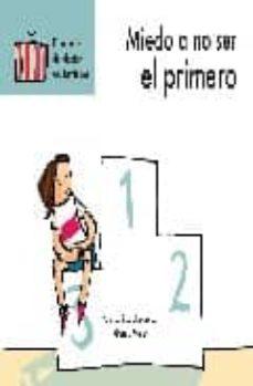 Elmonolitodigital.es Miedo A No Ser El Primero (El Maletin Del Doctor Quitamiedos) Image
