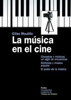 la musica en el cine-gilles mouellic-9788449325687