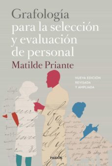 grafologia para la seleccion y evaluacion de personal-matilde priante-9788449333187