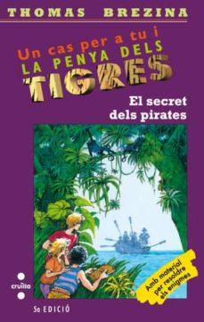 Bressoamisuradi.it El Secret Dels Pirates (La Penya Dels Tigres) Image