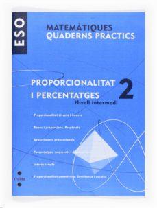 Lofficielhommes.es Matemàtiques. Quad. Pràctics. Proporcionalitat I Percentatges 2. Nivell Intermedi 1º Eso Catala Image