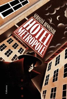 Ebooks en audio libros para descargar HOTEL METROPOLE de SEBASTIA BENNASAR I LLOBERA MOBI DJVU (Literatura española) 9788466424387