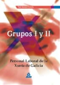 Mrnice.mx Personal Laboral De La Xunta De Galicia: Grupos I Y Ii (Test Gene Ral Comun) Image