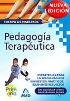 Mrnice.mx Cuerpo De Maestros: Pedagogia Terapeutica, Estrategia Para La Res Olucion De Supuestos Practicos. Examenes Resueltos Image