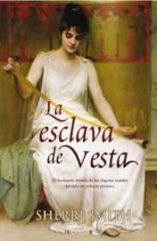 Bressoamisuradi.it La Esclava De Vesta Image