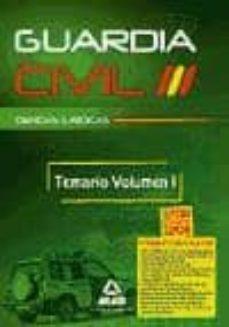 Carreracentenariometro.es Guardia Civil. Temario Para La Preparacion De Oposicion: Ciencias Juridicas. Volumen I Image
