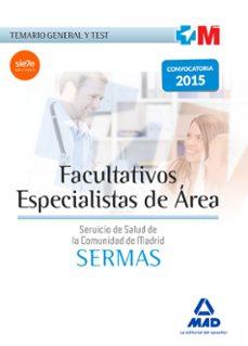 facultativos especialistas de área del servicio de salud de la comunidad de madrid. temario general y test-9788467680287