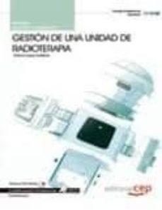Descargar gratis google books android MANUAL GESTION DE UNA UNIDAD DE RADIOTERAPIA (CUALIFICACIONES PRO FESIONALES) 9788468122687 de ANTONIO LOPEZ GUTIERREZ MOBI CHM