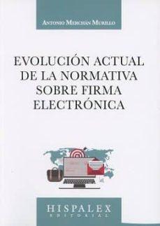Valentifaineros20015.es Evolución Actual De La Normativa Sobre Firma Electrónica Image