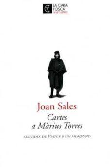 Carreracentenariometro.es Cartes A Marius Torres Seguides De Viatge D Un Moribund Image