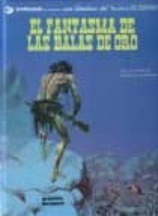 el fantasma de las balas de oro (3ª ed.)-9788475101187