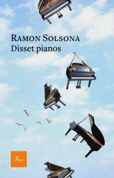 Leer libros completos en línea descarga gratuita DISSET PIANOS DJVU ePub FB2 9788475887487 de RAMON SOLSONA (Spanish Edition)