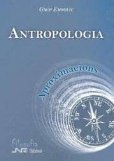 Noticiastoday.es Aproximacions. Antropologia (Aproximaciones) Image