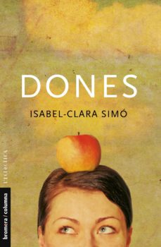 Descarga gratuita de ebooks para palm DONES 9788476603987 de ISABEL CLARA SIMO in Spanish MOBI PDB