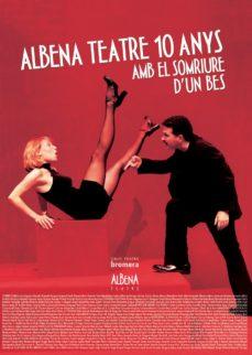 Sopraesottoicolliberici.it Albena Teatre 10 Anys Amb El Somriure D Un Bes Image