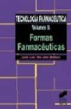 tecnologia farmaceutica 2: formas farmaceuticas-jose luis vila jato-9788477385387