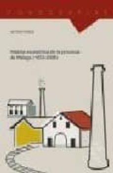 Permacultivo.es Historia Economica De La Provincia De Malaga (1833-2008) Image