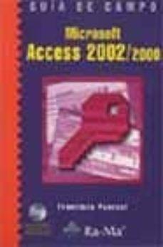 Viamistica.es Microsoft Access 2002/2000 (Incluye Cd-rom) (Guia De Campo) Image