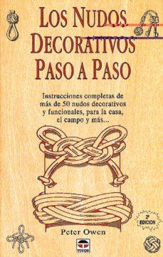 Leer libros gratis sin descargar LOS NUDOS DECORATIVOS PASO A PASO (6ª ED.) (Spanish Edition)