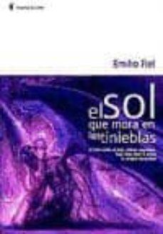 Viamistica.es El Sol Que Mora En Las Tinieblas (2ª Ed.) Image