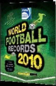 world football records 2010-9788484415787