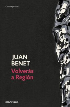 Descargar el archivo pdf de ebook VOLVERAS A REGION de JUAN BENET en español