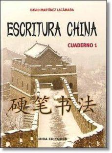 Descargar ESCRITURA CHINA: CUADERNO 1 gratis pdf - leer online