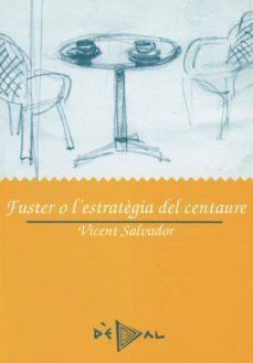 Valentifaineros20015.es Fuster O L Estratègia Del Centaure Image