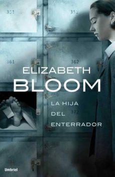 la hija del enterrador-elizabeth bloom-9788489367487