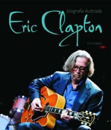 eric clapton-chris welch-9788489396487