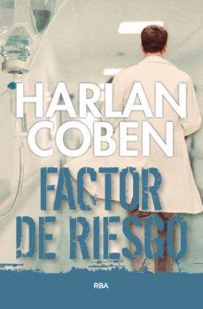 Descargas gratuitas de libros antiguos. FACTOR DE RIESGO in Spanish de HARLAN COBEN