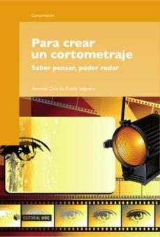 para crear un cortometraje (ebook)-antonio oria de rueda salguero-9788490298787