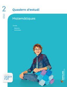 Inciertagloria.es Matemàtiques. Quadern D Estudi 2º Secundaria Catala Ed 2015 Image