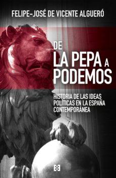 Asdmolveno.it De La Pepa A Podemos: Historia De Las Ideas Politicas En La España Contemporánea Image