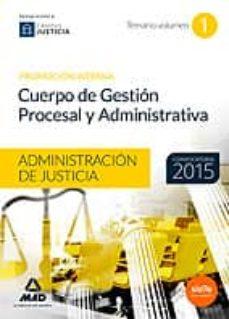 Lofficielhommes.es Cuerpo De Gestión Procesal Y Administrativa De La Administración De Justicia (Promoción Interna). Temario Volumen 1 Image