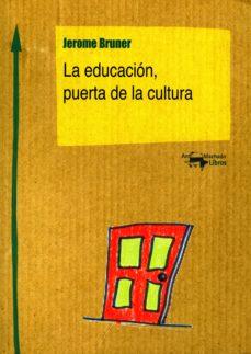 la educación, puerta de la cultura (ebook)-jerome bruner-9788491140887