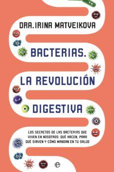bacterias. la revolución digestiva (ebook)-irina matveikova-9788491643487
