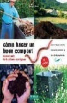 Iguanabus.es Como Hacer Un Buen Compost (4ª Ed.) Image