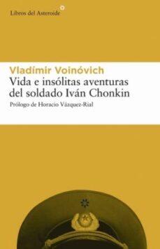 Libros para descargar para ipod gratis VIDA E INSOLITAS AVENTURAS DEL SOLDADO IVAN CHONKING